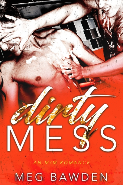 Dirty Mess